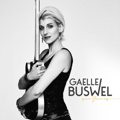 "Gaelle Buswel : ""Your Journey"" CD & Digital 26th March 2021 Very Records."