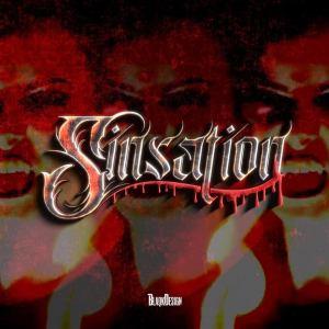 "Sinsation : ""BlaqkDesign"" Digital Ep Summer 2021 Artillery Music Group."