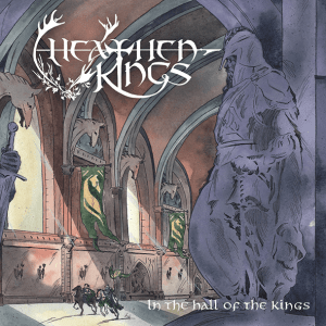 """Heathen Kings : """"In The Hall Of The Kings"""" 28th My 2021 Self Released."""