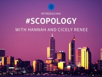 #Scopology with Hannah and Cicely Renee