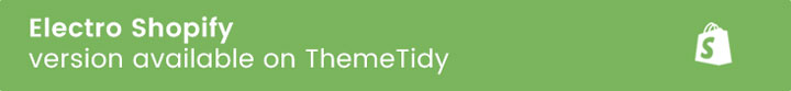 themetidy-Electro-Electronics-eCommerce-Bootstrap-HTML-Template-description-shopify-image