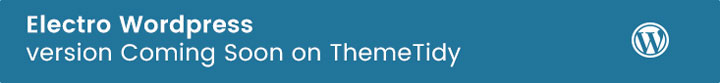 themetidy-Electro-Electronics-eCommerce-Bootstrap-HTML-Template-description-wordpress-image