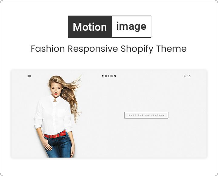 themetidy-Motion-image-Clothing-&-Fashion-Responsive-Premium-Shopify-Theme-description-image