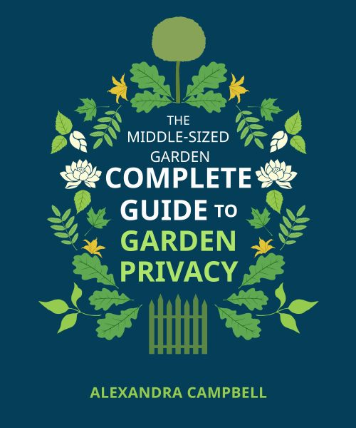 The Complete Guide to Garden Privacy