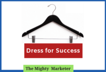 Dress for success in freelancing.