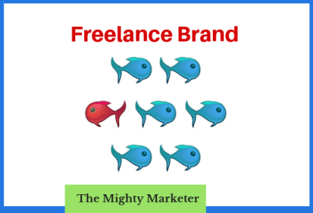 Your freelance brand helps you stand out in a sea of freelancers.