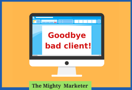 When you fire bad clients, you can focus on your ideal clients.