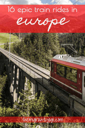 Pinterest graphic: 16 epic train rides in Europe showing red train on elevated track through green, mountainous forest.