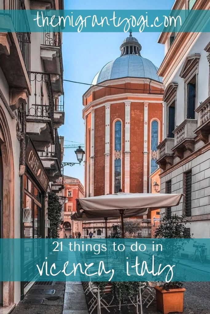 Pinterest graphic of downtown Vicenza with text: 21 things to do in Vicenza, Italy