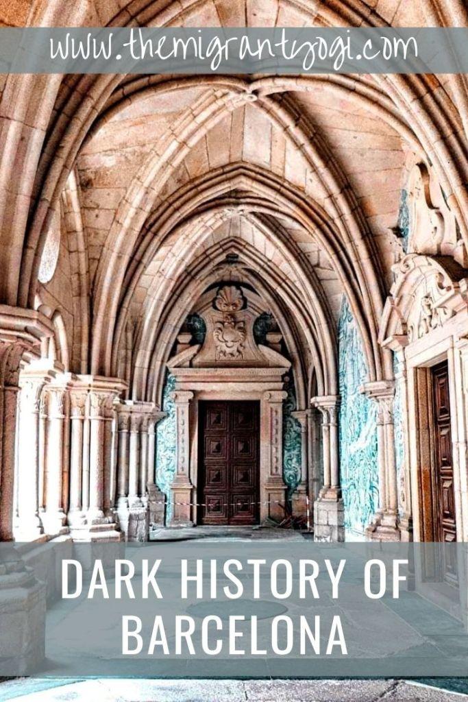 Pinterest graphic: Dark History of Barcelona