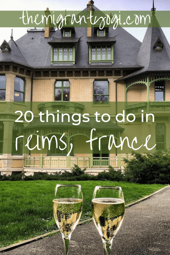 Pinterest graphic showing two champagne glasses in front of a Champagne House in Reims, France: 20 best things to do in Reims.