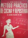 Metodo Practico de Cocina y Reposteria, by Josefina Velázquez de León