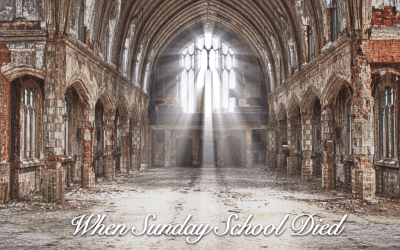 The Day Sunday School Died