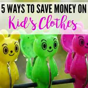 5 Ways to Save Money On Kid's Clothes