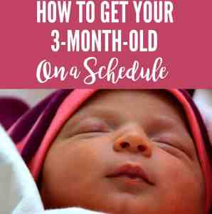 How To Get Your 3-Month-Old on a Schedule