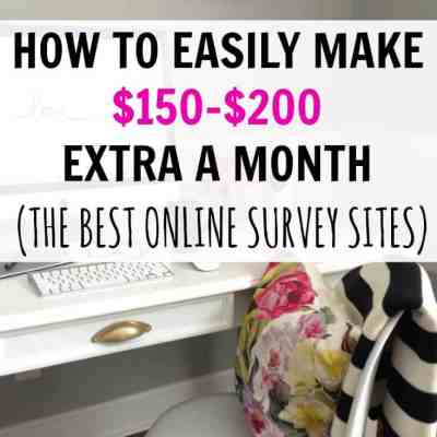 How to Easily Make $150-$200 Extra Every Month – The Best Online Survey Sites