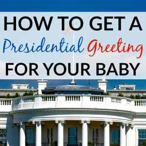 How to Get a Presidential Greeting for Your Baby