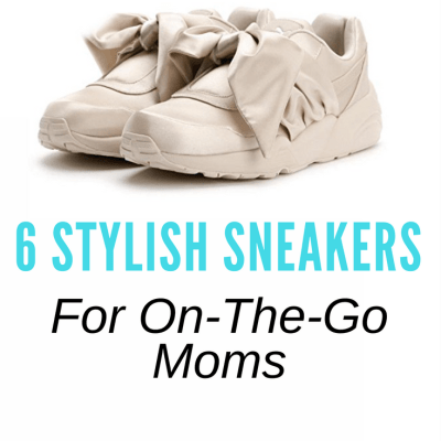 6 Stylish Sneakers for Moms On-The-Go