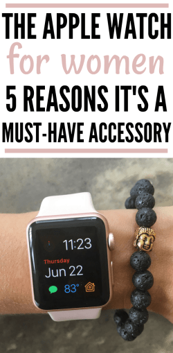 Apple Watch for Women - 5 reasons why it's a must-have accessory