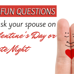 How Well Do You Know Me? 50 Fun Questions To Ask Your Spouse