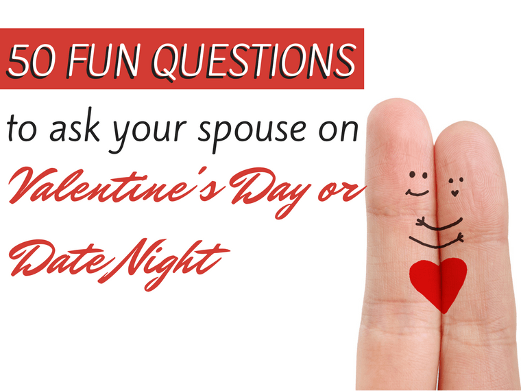 Fingers with heart painted on them, text saying fun questions to ask your spouse on valentine's day or date night