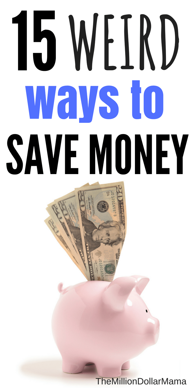 15 weird ways to save money