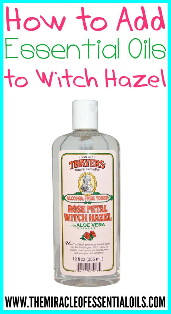 Adding essential oils to witch hazel has so many uses for healthy, beauty and more!