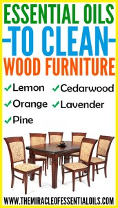 5 Essential Oils for Cleaning Wood Furniture