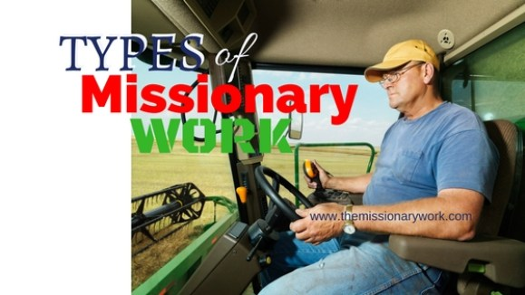 Types of Missionary work