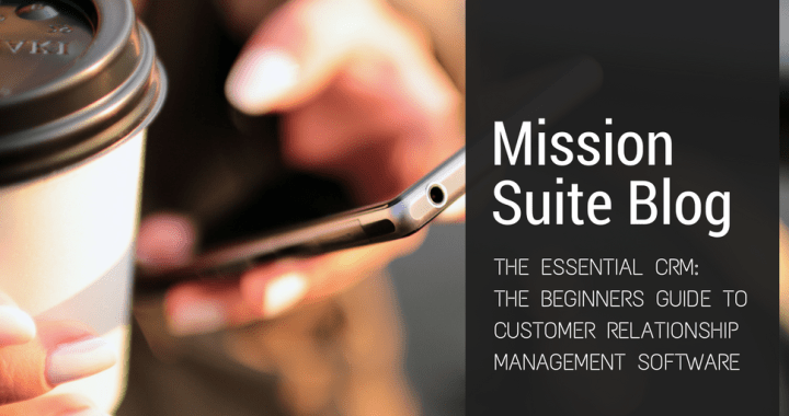 mission suite, what is crm, crm, customer relationship management software