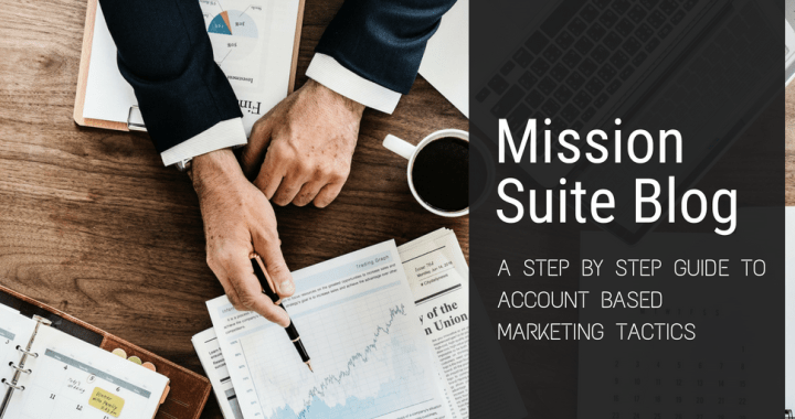 account based marketing tactics, mission suite