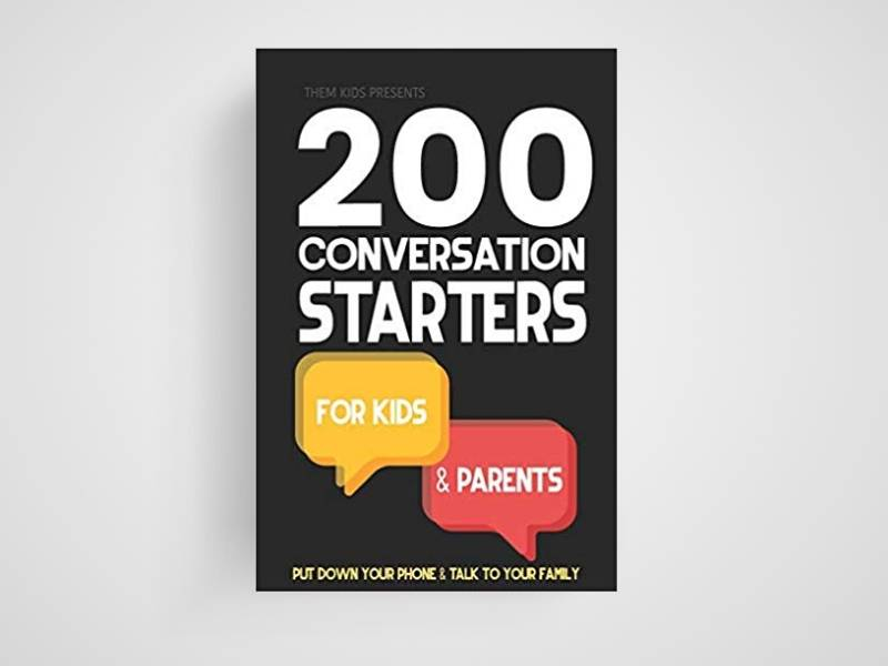 200 conversation starters for kids and parents book