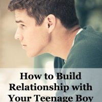 How to Build Relationship with Your Teen Son