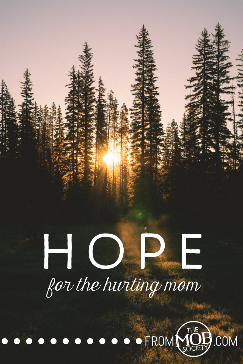Hope for the Hurting Mom