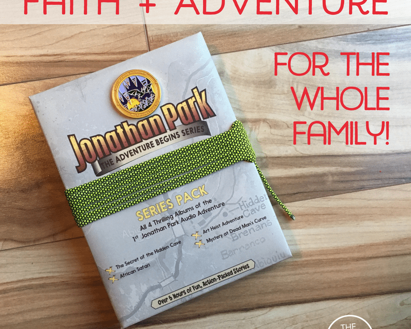 Faith and Adventure For the Whole Family with Jonathan Park!
