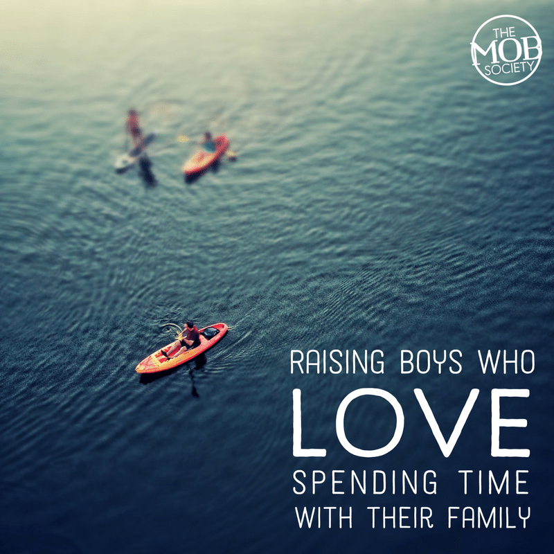 Raising Boys Who LOVE Spending Time with Their Family