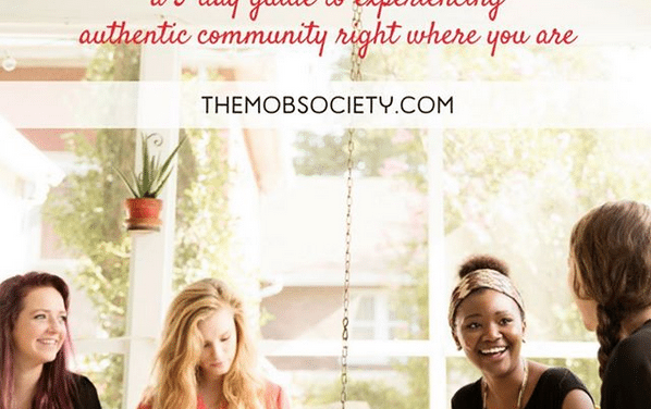 Busy Moms: A 5-Day Guide to Experiencing Authentic Community Right Where You Are