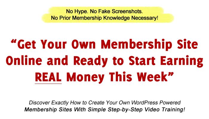 Get Your Own Membership Site Online This Week