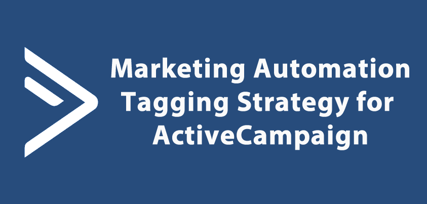 ActiveCampaign Tagging Strategy