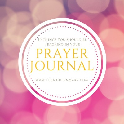 10 Things You Should Start Tracking in Your Prayer Journal