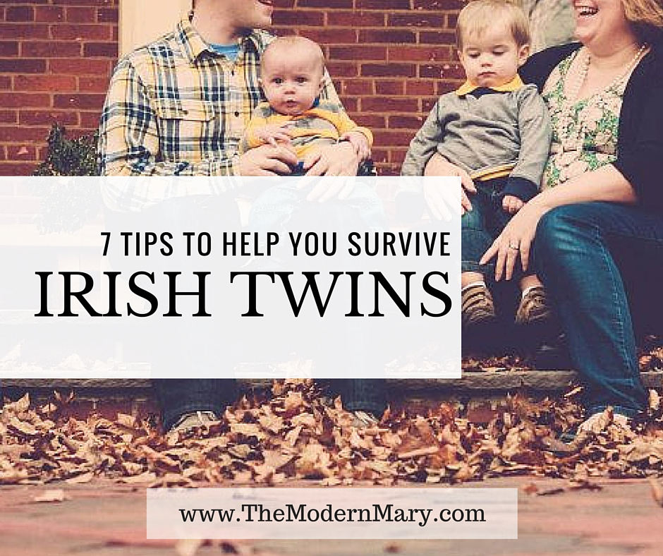How I Survived Irish Twins--and You Can too