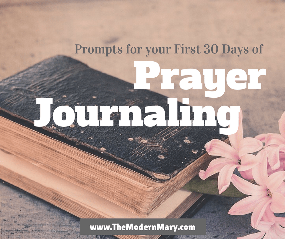 Prompts for Your First 30 Days of Prayer Journaling