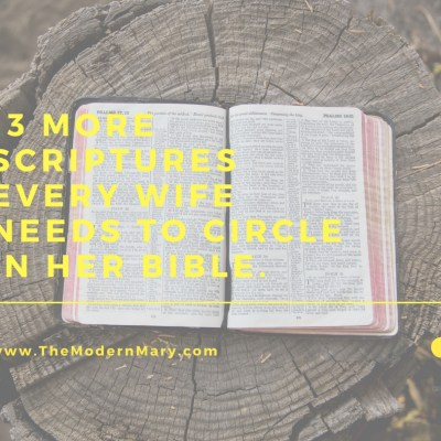 13 MORE Verses Every Wife Needs to Circle in Her Bible