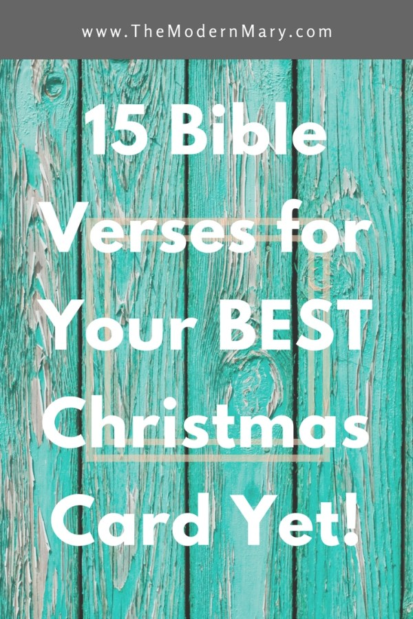 15 amazing Bible verses that will be perfect for your next Christmas card! #BibleVerse #Christmas2017 #ChristmasCard #Christmas