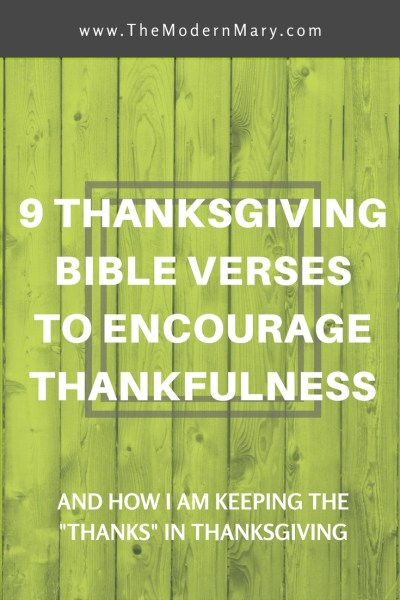 9 Thanksgiving Bible verses to encourage thankfulness. #Thanksgiving #BibleVerse #Holidays