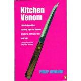 Philip Hensher's Kitchen Venom