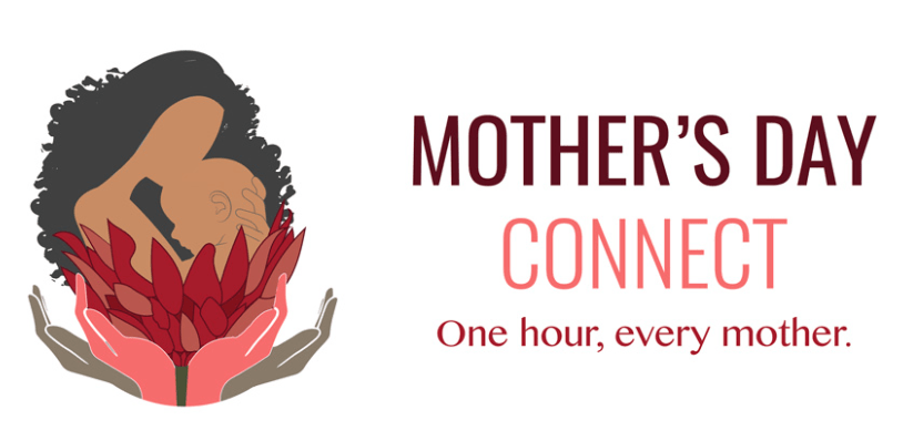 Embracing New Moms Around The Country Through Mother's Day Connect