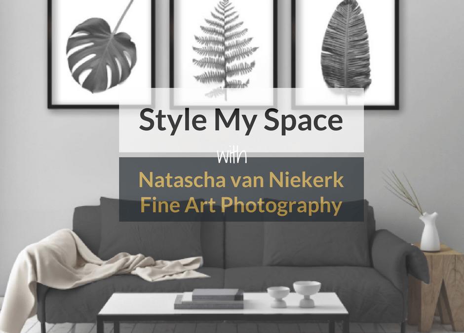 Style My Space With Natascha van Niekerk Fine Art Photography + WIN!