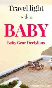 Choosing the right baby gear to bring while traveling with a baby makes all the difference. Check out these tips for packing light so you can travel carry-only or fly more relaxed! | travel with baby, travel with kids, baby gear, travel gear | themomfriend.com