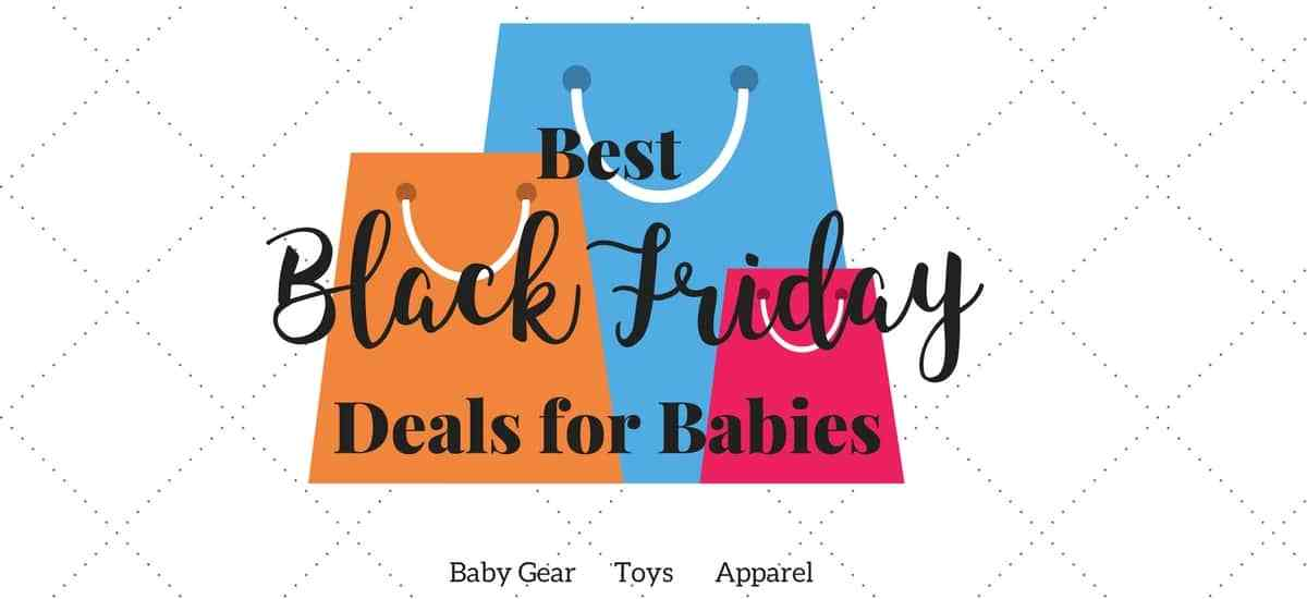 Best Black Friday Deals for Babies